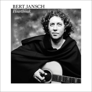 Bert Jansch - Heartbreak