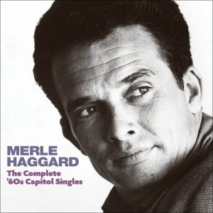 Merle Haggard - The Complete '60s Capitol Singles