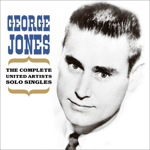 George Jones - The Complete United Artists Solo Singles