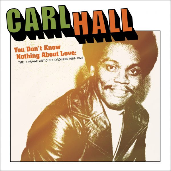 Carl Hall - You Don't Know Nothing About Love