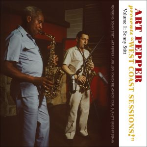 "Art Pepper - Art Pepper Presents ""West Coast Sessions!"" Volume 1: Sonny Stitt"