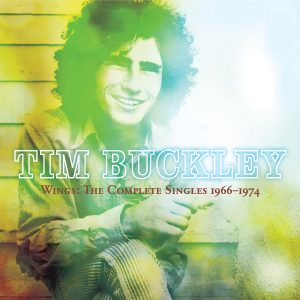 Tim Buckley - Wings: The Complete Singles 1966–1974