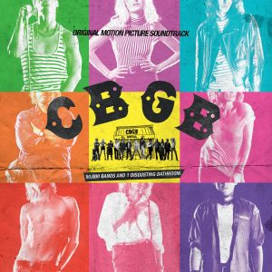 CBGB: Original Motion Picture Soundtrack