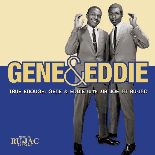 Gene & Eddie - True Enough
