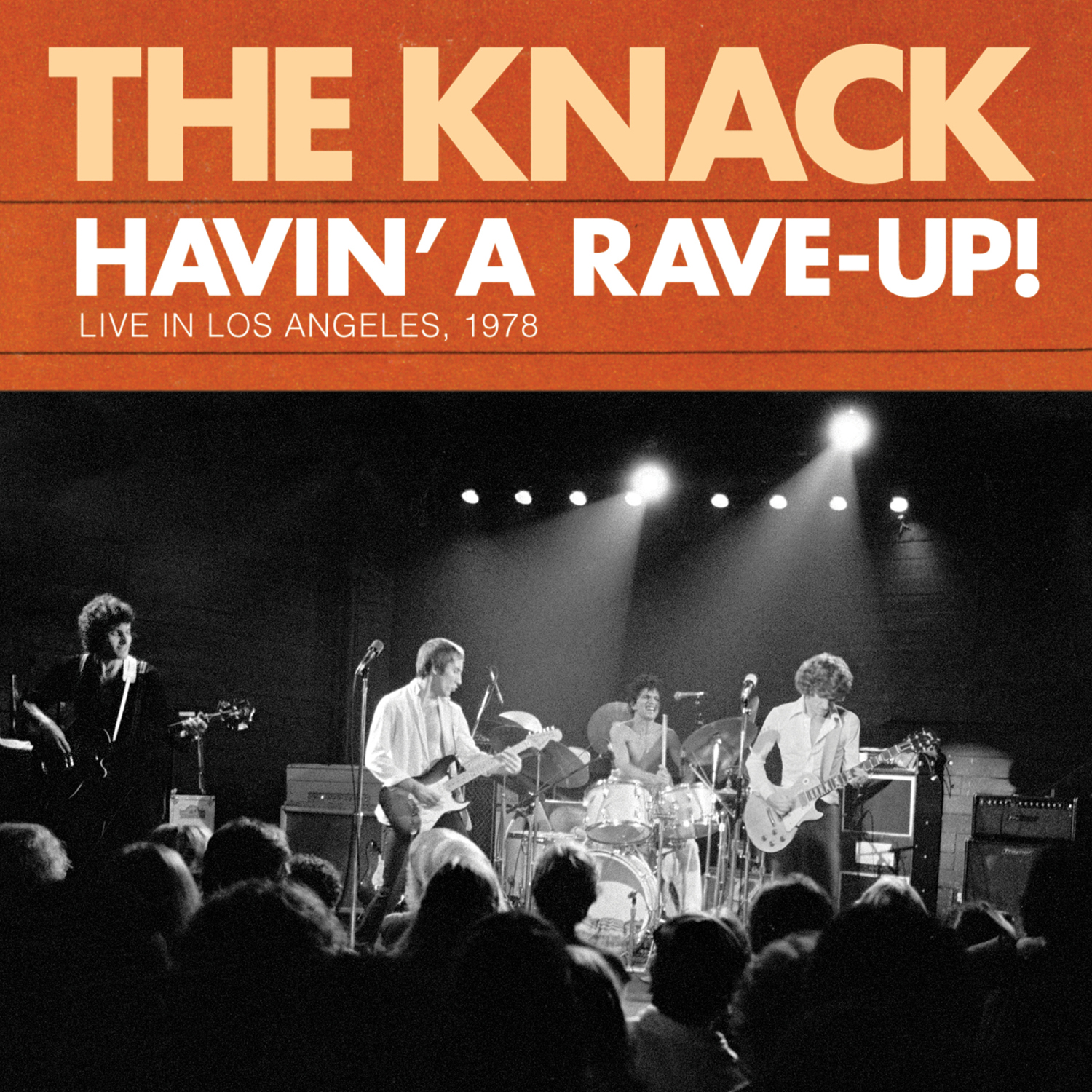The Knack - Havin' A Rave-Up! Live In Los Angeles, 1978