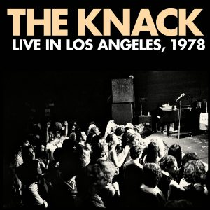 The Knack - Live In Los Angeles, 1978