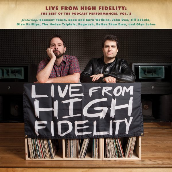 Live From High Fidelity: The Best Of The Podcast Performances Vol. 2