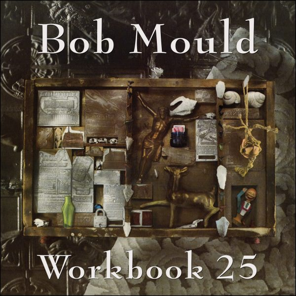 Bob Mould - Workbook 25
