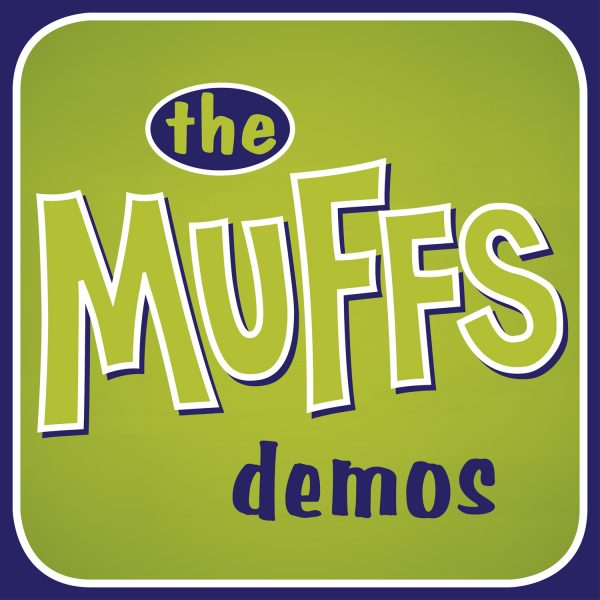 The Muffs - The Muffs Demos