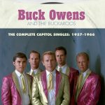 Buck Owens - The Complete Capitol Singles: 1957-1966