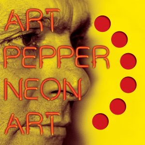 Art Pepper - Neon Art: Volume One