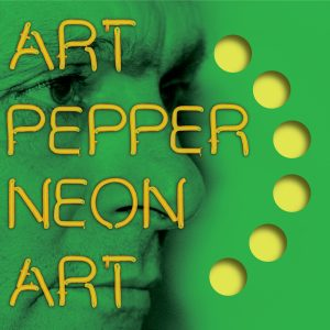 Art Pepper - Neon Art: Volume Three