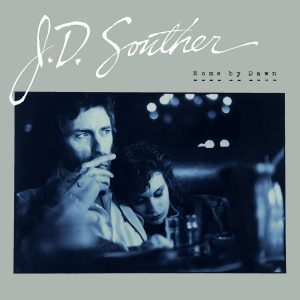 JD Souther - Home Before Dawn