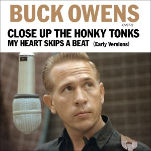 Buck Owens - Close Up The Honky Tonks