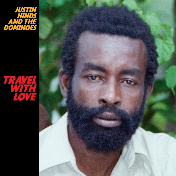 Justin Hinds - Travel With Love