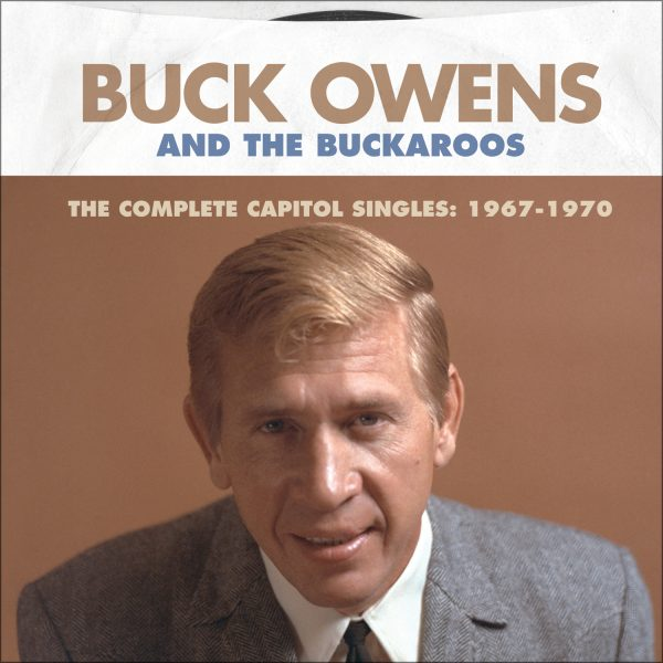 Buck Owens - Complete Capitol Singles: 1967 - 1970