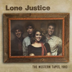 Lone Justice - Western Tapes OV-305