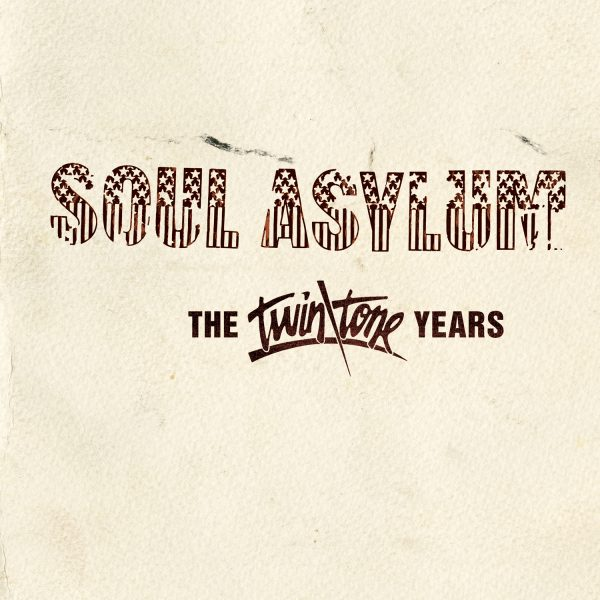Soul Asylum - The Twin/Tone Years