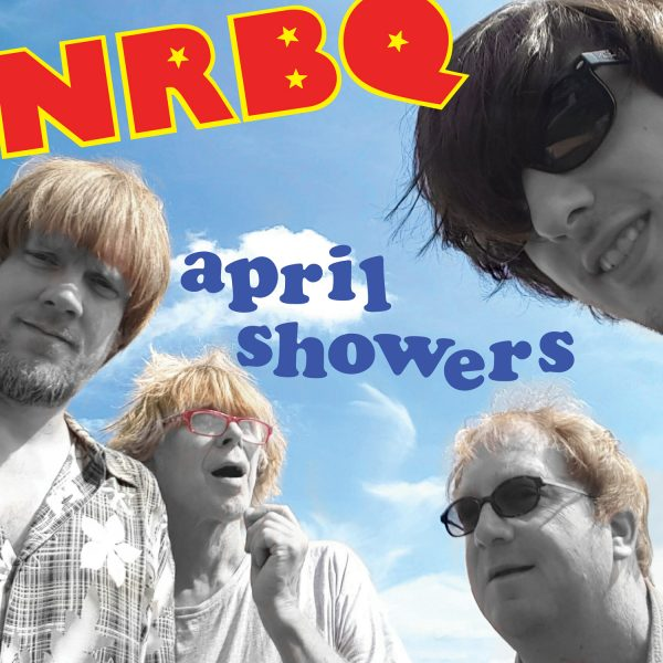 NRBQ - April Showers