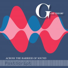 Game Theory - Across The Barrier Of Sound OV-362