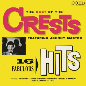 The Crests - 16 Fabulous Hits