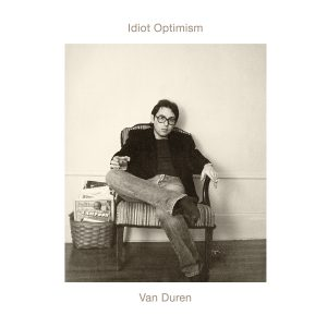 Van Duren - Idiot Optimism