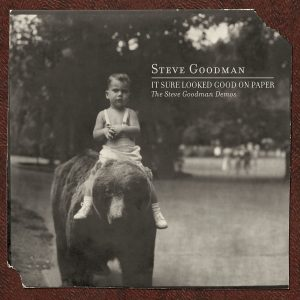 Steve Goodman - It Sure Looked Good On Paper
