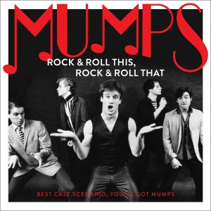Mumps - Rock And Roll This