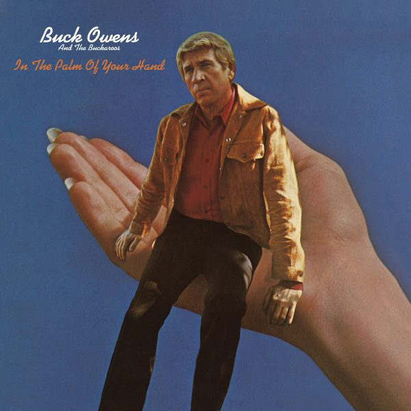 Buck Owens - In The Palm Of Your Hand