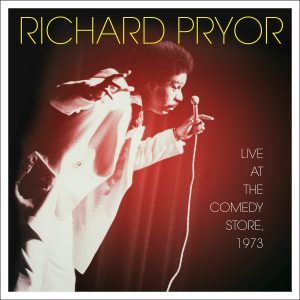 Richard Pryor — Live At The Comedy Store, 1973