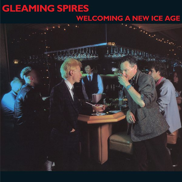 Gleaming Spires - Welcoming A New Ice Age