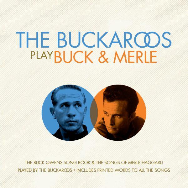 The Buckaroos - The Buckaroos Play Buck & Merle