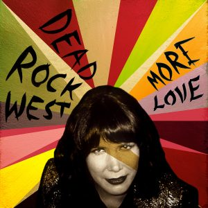 Dead Rock West - More Love OV-230