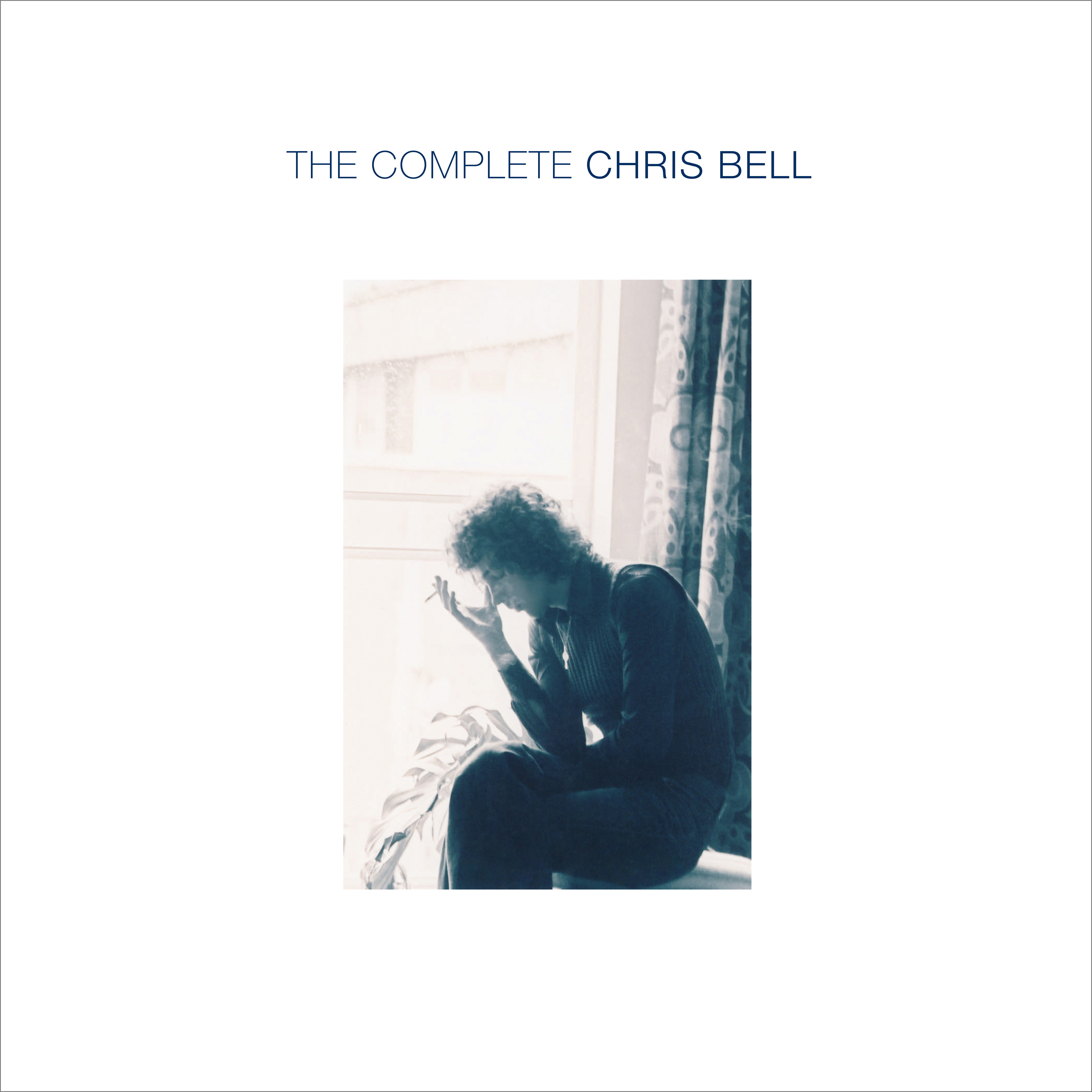 Chris Bell The Complete Chris Bell Omnivore Recordings