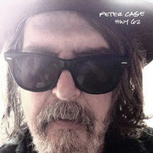Peter Case - HWY 62