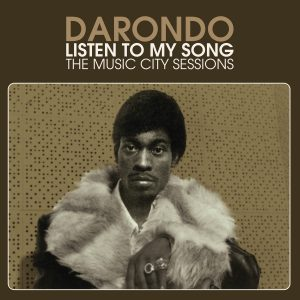 Darondo - Listen To My Song