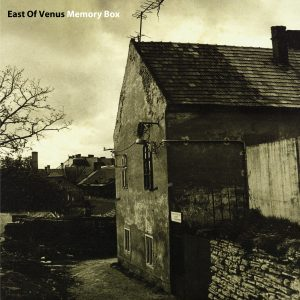 East Of Venus - Memory Box