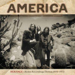 America - Heritage: Home Recordings/Demos 1970–1973
