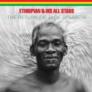 Ethiopian - The Return Of Jack Sparrow