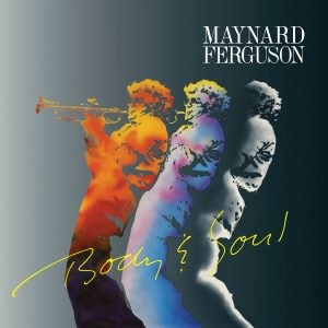 Maynard Ferguson - Body & Soul