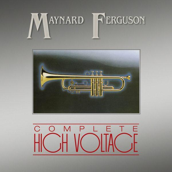 Maynard Ferguson - The Complete High Voltage