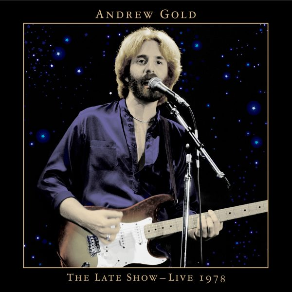 Andrew Gold - The Late Show – Live 1978
