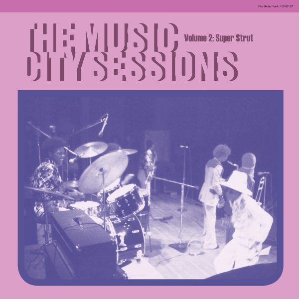 The Music City Sessions, Volume 2: Super Strut