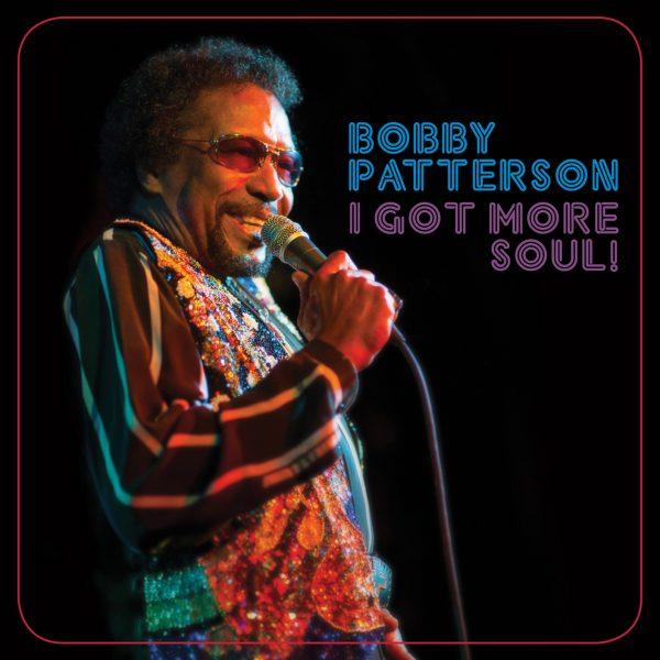 Bobby Patterson - I Got More Soul!