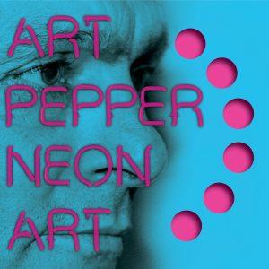 Art Pepper - Neon Art: Volume Two