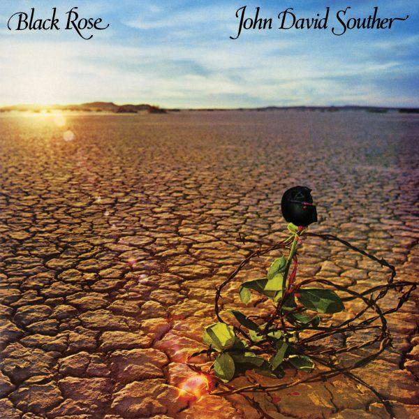 JD Souther - Black Rose