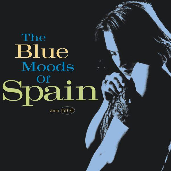 Spain - The Blue Moods Of Spain