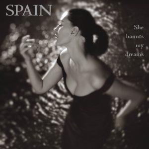 Spain - She Haunts My Dreams