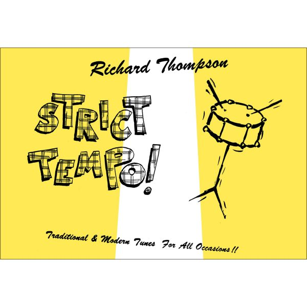 Richard Thompson - Strict Tempo!