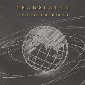 Translator - Sometimes People Forget